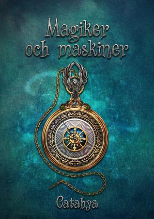 Magiker och maskiner - Catahya