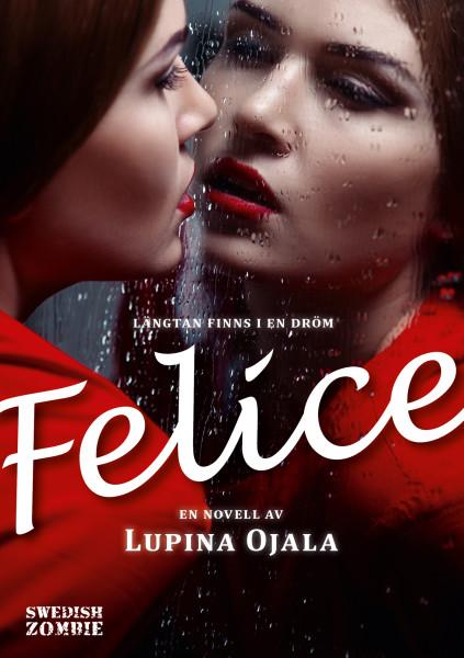 Felice av Lupina Ojala
