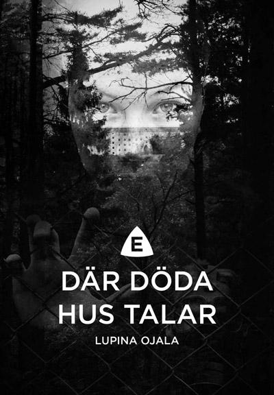 Där döda hus talar av Lupina Ojala