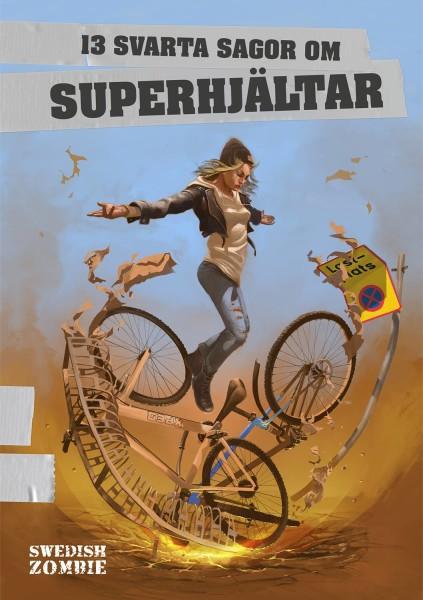 Bokomslag 13 svarta sagor om superhjältar