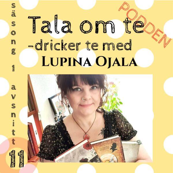 Podden Tala om te dricker te med Lupina Ojala